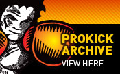 Search the Prokick Archives - A look back at what made Prokick great over the last 20 years