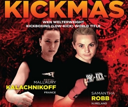 World champion Samantha Robb will defend her WKN title when she faces Mallaury Lakli Kalachnikoff of France for a second time.