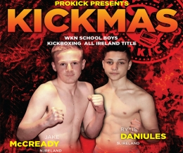 ProKick's Jake McCready from Dundonald will face, Rytis Daniules from Waterfront kickboxing association, Waterfront, ROI - the match is over 4 x 2 min rounds under Full-Contact rules.