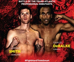 Canadian Samuel Debalke is an amateur MMA, boxer and Mauy-Thai fighter - he will make his Pro debut against Johnny 'Swift' Smith at KICKmas Belfast 2015